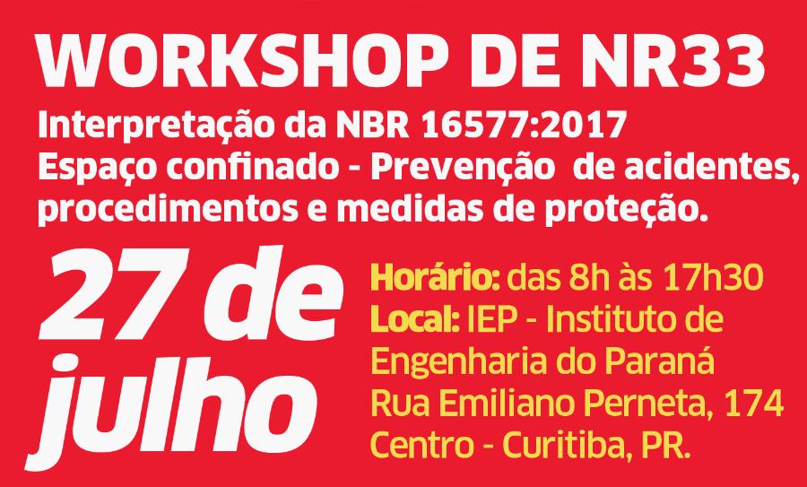 Não Percam o Workshop Sobre NR33 da LEAL no Paraná